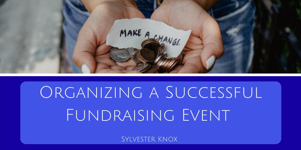 Organizing a Successful FundraisingEvent